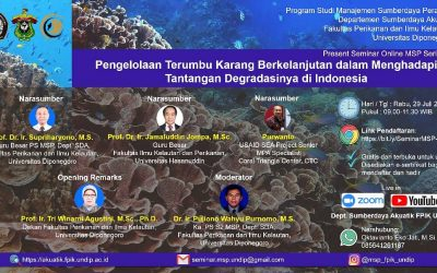 Seminar Online MSP Series 3 : Pengelolaan Terumbu Karang Berkelanjutan Dalam Menghadapi Tantangan Degradasinya di Indonesia