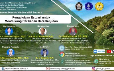 Seminar Online MSP Series 4 : Pengelolaan Estuari untuk Mendukung Perikanan Berkelanjutan